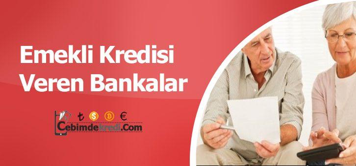 En Uygun Emekli Kredisi Veren Bankalar
