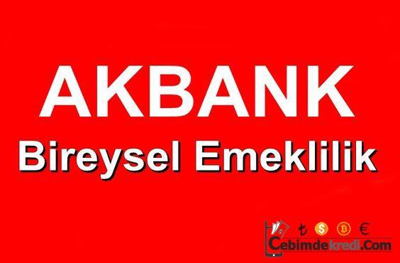 Akbank Bireysel Emeklilik Sistemi