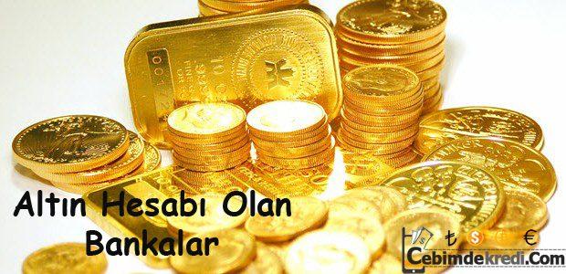 Altın Hesabı Olan Bankalar