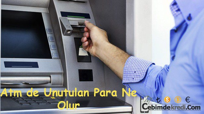 ATM'de Unutulan Para Ne Olur?