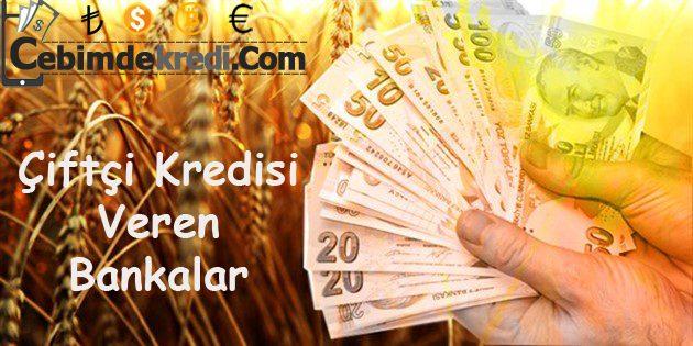Çiftçilere Kredi Veren Bankalar