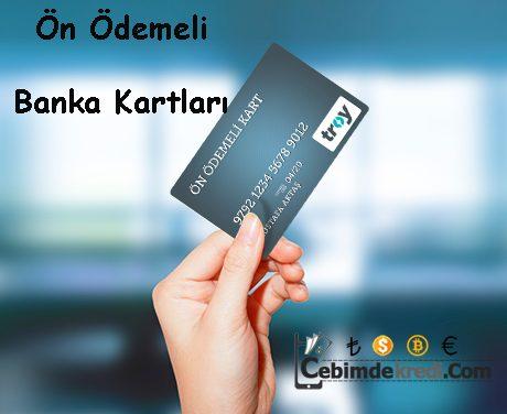 Ön Ödemeli Banka Kartları