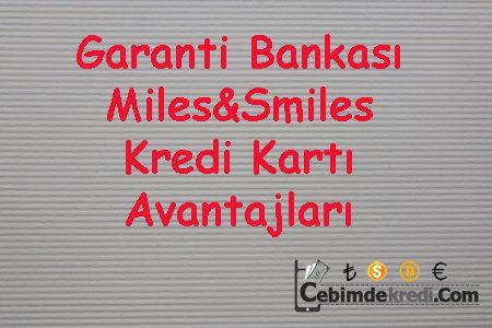 Garanti Bankası Miles&Smiles Kredi Kartı Avantajları