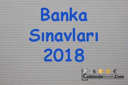 Banka Sınavları 2018