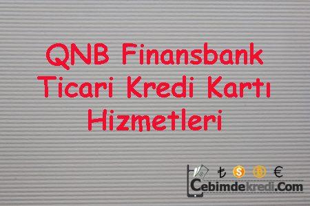 QNB Finansbank Ticari Kredi Kartı Hizmetleri