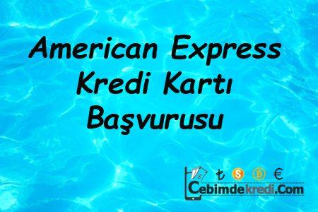 American Express Kart'a Başvuru Yapmak