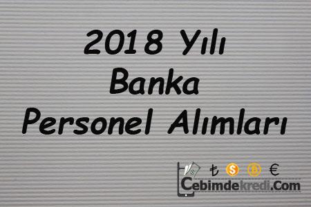 2018 Yılı Banka Personel Alımları