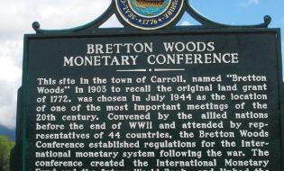 Bretton Woods Anlaşması Nedir?